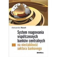 System reagowania  współczesnych banków centralnych na niestabilność sektora bankowego