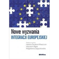 Nowe wyzwania integracji europejskiej