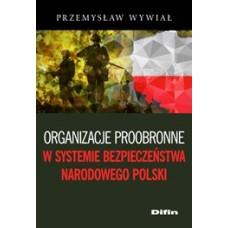 Organizacje proobronne w systemie bezpieczeństwa narodowego Polski