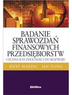 Badanie sprawozdań finansowych przedsiębiorstw i ocena ich zdolności do rozwoju