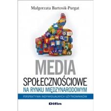 Media społecznościowe na rynku międzynarodowym. Perspektywa indywidualnych użytkowników