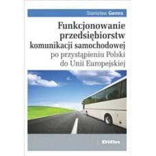 Funkcjonowanie przedsiębiorstw komunikacji samochodowej po przystąpieniu Polski do Unii Europejskiej