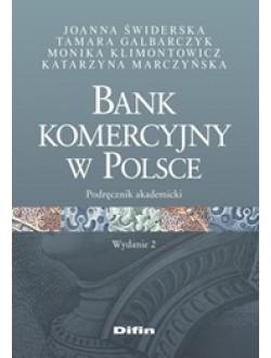 Bank komercyjny w Polsce. Wydanie 2