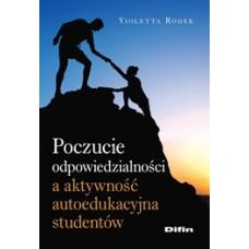 Poczucie odpowiedzialności a aktywność autoedukacyjna studentów