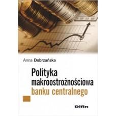 Polityka makroostrożnościowa banku centralnego