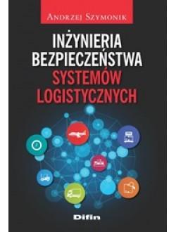 Inżynieria bezpieczeństwa systemów logistycznych