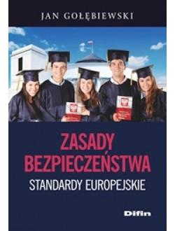 Zasady bezpieczeństwa. Standardy europejskie
