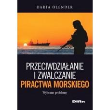 Przeciwdziałanie i zwalczanie piractwa morskiego