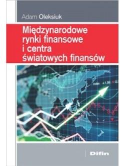 Międzynarodowe rynki finansowe i centra światowych finansów