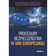Procedury bezpieczeństwa w Unii Europejskiej