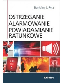 Ostrzeganie alarmowanie powiadamianie ratunkowe