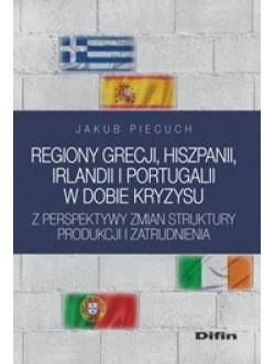 Regiony Grecji, Hiszpanii, Irlandii i Portugalii w dobie kryzysu z perspektywy zmian struktury produkcji i zatrudnienia