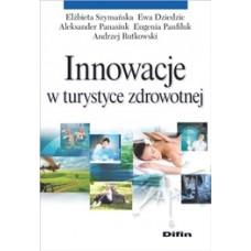 Innowacje w turystyce zdrowotnej