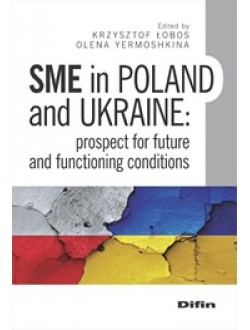 SME in Poland and Ukraine. Prospect for future and functioning conditions