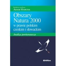 Obszary Natura 2000 w prawie polskim, czeskim i słowackim. Analiza porównawcza