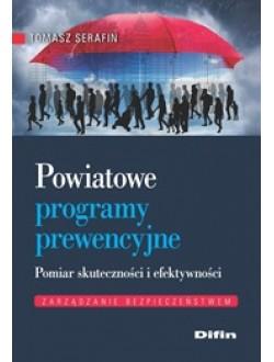 Powiatowe programy prewencyjne. Pomiar skuteczności i efektywności