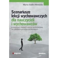 Scenariusze lekcji wychowawczych dla nauczycieli i wychowawców w starszych klasach szkoły podstawowej i w szkołach ponadpodstawowych
