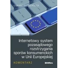 Internetowy system pozasądowego rozstrzygania sporów konsumenckich w Unii Europejskiej