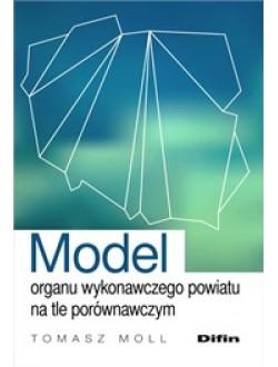 Model organu wykonawczego powiatu na tle porównawczym