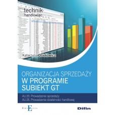 Organizacja sprzedaży z wykorzystaniem programu Subiekt GT AU.20 i AU.25