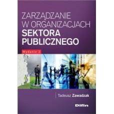 Zarządzanie w organizacjach sektora publicznego. Wydanie 2