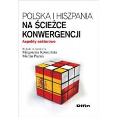 Polska i Hiszpania na ścieżce konwergencji. Aspekty sektorowe