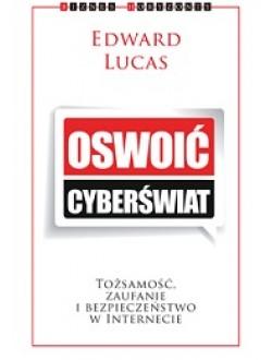 Oswoić cyberświat.