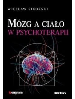 Mózg a ciało w psychoterapii