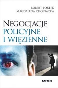 Negocjacje policyjne i więzienne