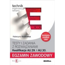 Egzamin zawodowy Technik organizacji reklamy AU.29 i AU.30