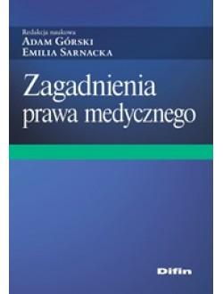 Zagadnienia prawa medycznego
