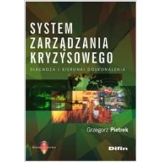 System zarządzania kryzysowego. Diagnoza i kierunki doskonalenia