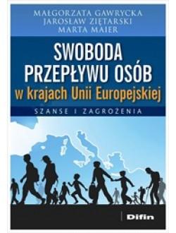 Swoboda przepływu osób w krajach Unii Europejskiej. Szanse i zagrożenia