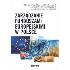Zarządzanie funduszami europejskimi w Polsce