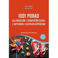 1001 porad dla rodziców i terapeutów dzieci z autyzmem i zespołem