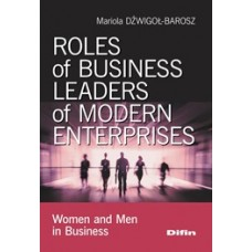 Roles of business leaders of modern enterprises. Women and men in business
