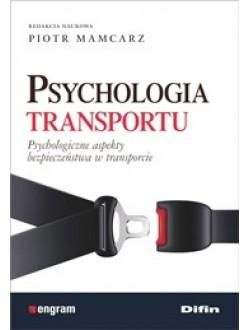 Psychologia transportu. Psychologiczne aspekty bezpieczeństwa w transporcie