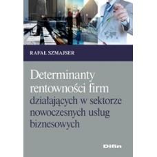 Determinanty rentowności firm działających w sektorze  nowoczesnych usług biznesowych