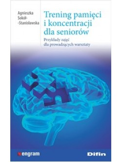 Trening pamięci i koncentracji dla seniorów. Przykłady zajęć dla prowadzących warsztaty
