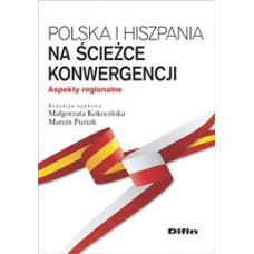 Polska i Hiszpania na ścieżce konwergencji. Aspekty regionalne