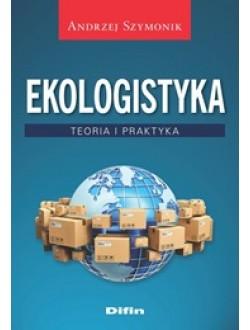 Ekologistyka. Teoria i praktyka