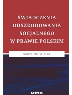 Świadczenia odszkodowania socjalnego w prawie polskim