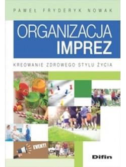 Organizacja imprez. Kreowanie zdrowego stylu życia