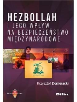 Hezbollah i jego wpływ na bezpieczeństwo międzynarodowe