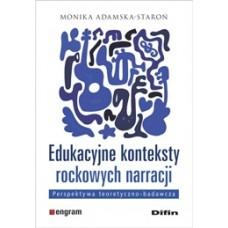 Edukacyjne konteksty rockowych narracji. Perspektywa teoretyczno-badawcza
