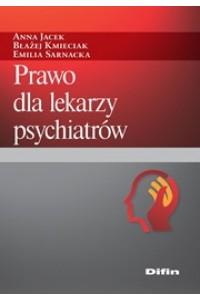 Prawo dla lekarzy psychiatrów