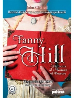 Fanny Hill. Memoirs of a Woman of Pleasure.Wspomnienia kurtyzany w wersji do nauki angielskiego