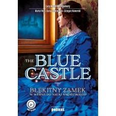 The Blue Castle. Błękitny Zamek w wersji do nauki angielskiego