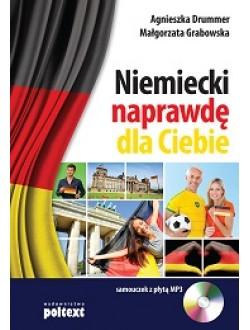 Niemiecki naprawdę dla Ciebie. Samouczek z płytą CD