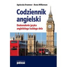 Codziennik angielski. Doskonalenie języka angielskiego każdego dnia